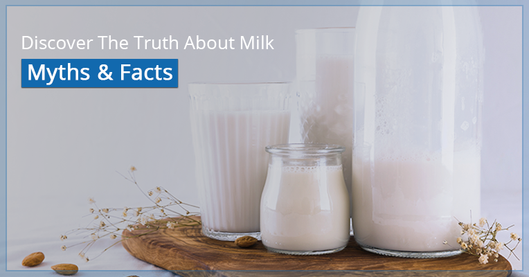 Discover the Truth about Milk: Myths and Facts