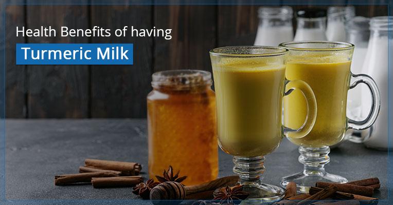 Health Benefits of having Turmeric Milk Everyday