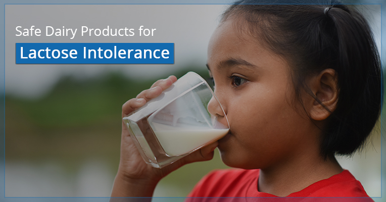Safe Dairy Products for Lactose Intolerance