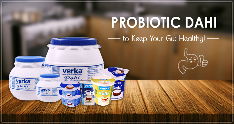 Restore Your Healthy Bacteria Levels with Verka Dahi!