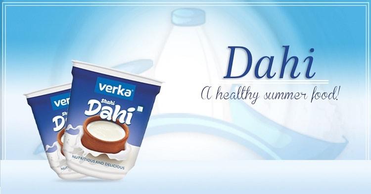 Dahi: A Healthy Summer Food!