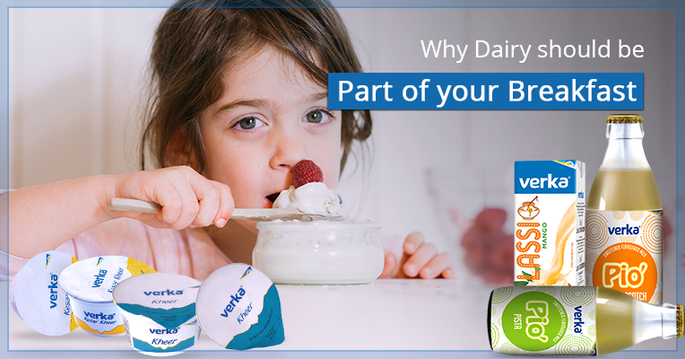 Why have milk and dairy products for breakfast?