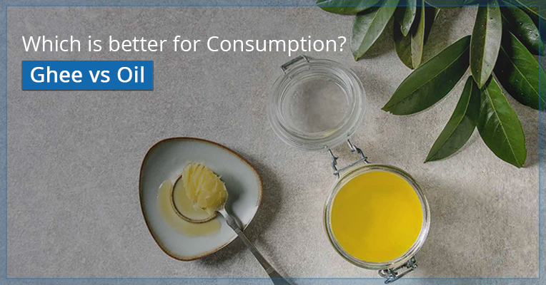 Ghee vs Oil: Which is better for consumption?
